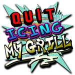 quit-icing-my-grill-90s-shirt