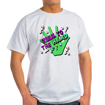 talk to the hand 90s shirt