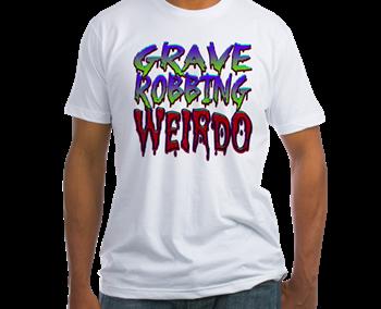 Grave Robbing Weirdo!