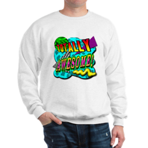 totally awesome 80s shirt